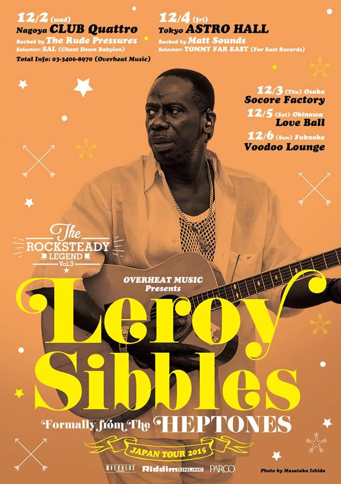 LEROY SIBBLES JAPAN TOUR 2015 東京ASTRO HALL
